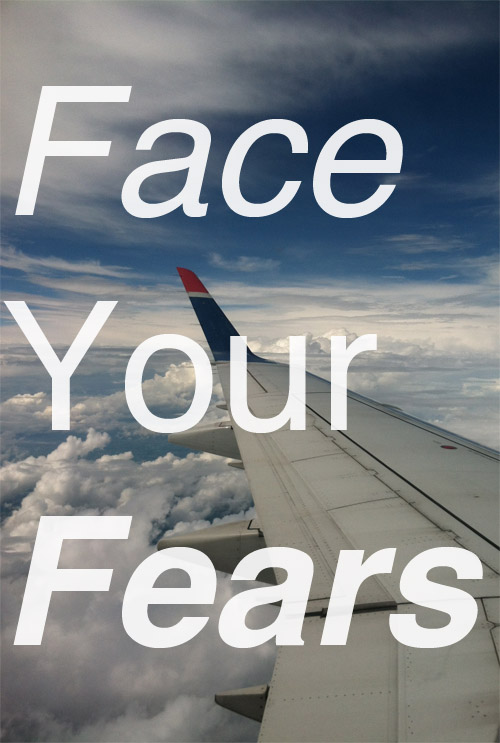 Inspired Ideas: Face Your Fears