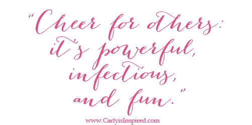 Inspired Ideas: Cheer Loudly for Others