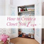 Inspired Ideas: How to Love Your Closet