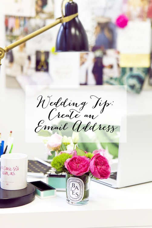Quick Wedding Tip: Create an Email Address