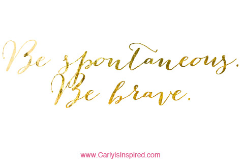 Inspired Ideas: Be Spontaneous