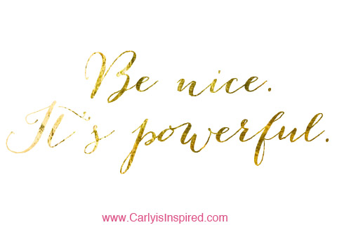 Inspired Ideas: Be Nice