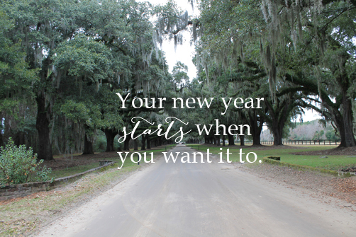 Inspired Ideas: Your Year Starts When You Want It To